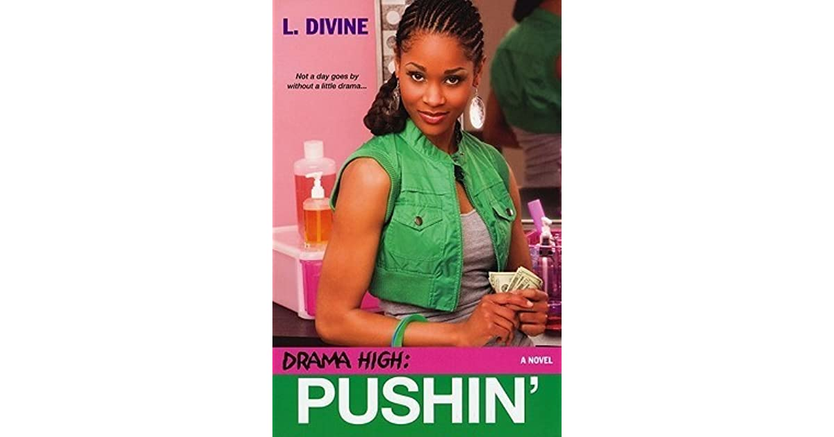 Pushin Drama High 12 By L Divine