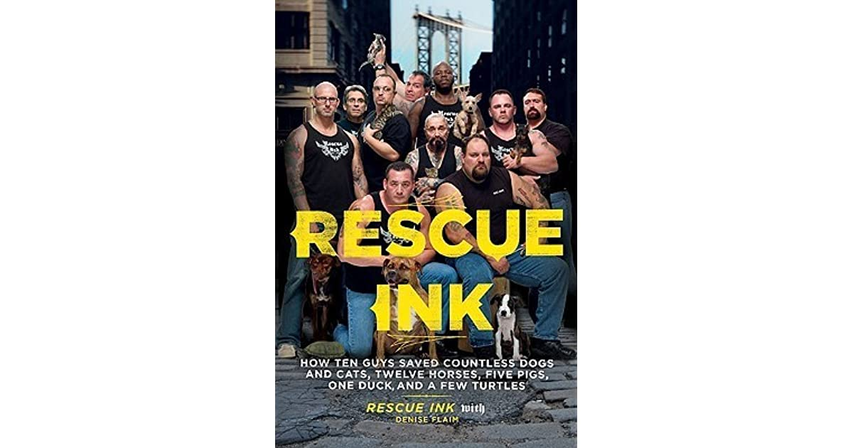 Rescue Ink: How Ten Guys Saved Countless Dogs and Cats, Twelve