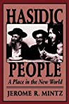Hasidic People by Jerome R. Mintz