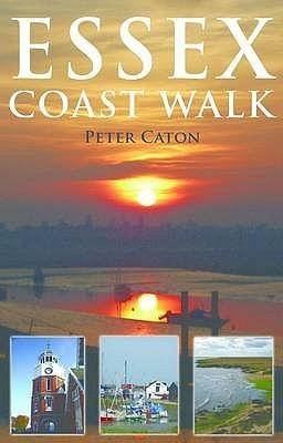 Essex Coast Walk Peter Caton