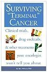 Surviving Terminal Cancer by Ben A. Williams