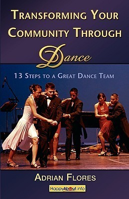 Transforming-Your-Community-Through-Dance-13-Steps-to-a-Great-Dance-Team