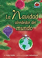 La Navidad Alrededor Del Mundo/christmas Around The World (Yo Solo Festividades)
