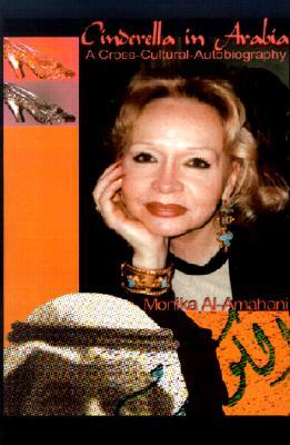 Cinderella in Arabia: A Cross-Cultural Autobiography  pdf