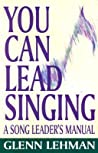 You Can Lead Singing