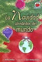 La Navidad Alrededor del Mundo = Christmas Around the World