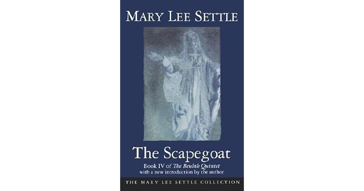 Scapegoat by Mary Lee Settle