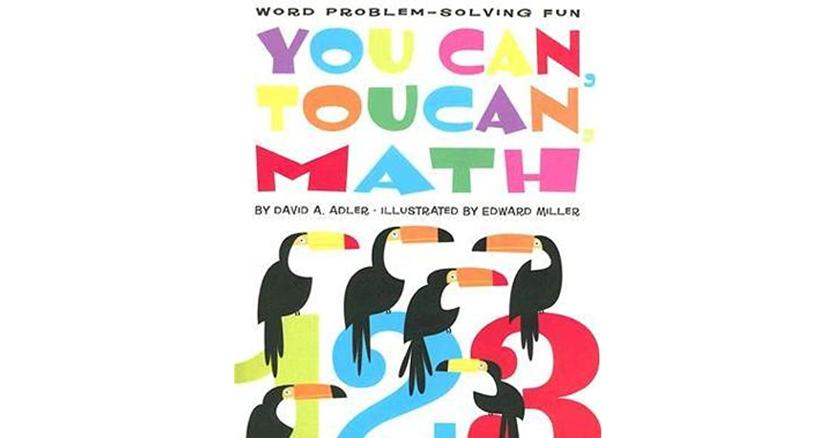 You can toucan math word problem solving fun by david a adler fandeluxe Images
