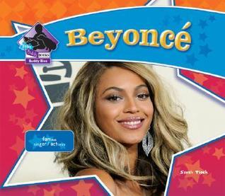 Beyoncé (Big Buddy Biographies) Sarah Tieck