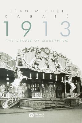 1913-The-Cradle-of-Modernism