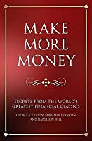 Make More Money: Secrets from the world's greatest financial classics