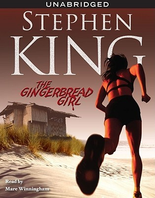 The Gingerbread Girl by Stephen King