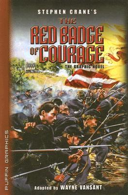 Stephen Crane's The Red Badge of Courage: The Graphic Novel