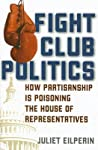Fight Club Politics: How Partisanship Is Poisoning the U.S. House of Representatives