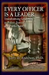 Every Officer Is a Leader by Terry Anderson