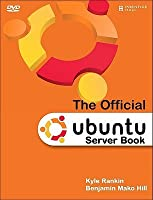 The Official Ubuntu Server Book [With DVD]