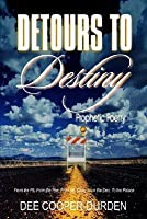 Detours to Destiny
