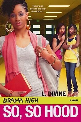 So, So Hood (Drama High, #14)