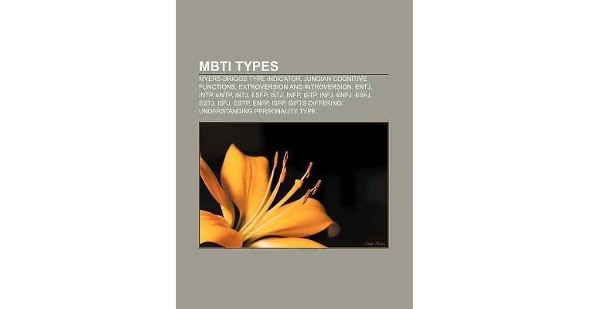 Mbti Types: Myers-Briggs Type Indicator, Intj, Entj, Entp