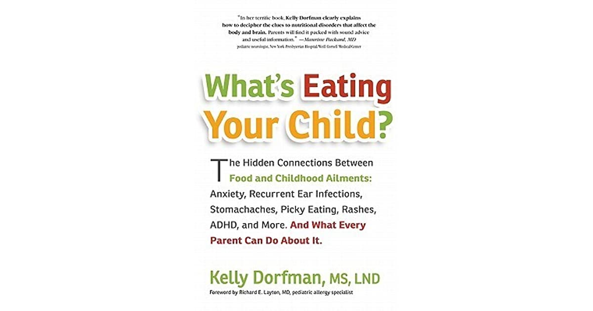 Sleep And Adhd Whats Connection >> What S Eating Your Child The Hidden Connection Between Food And