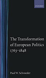 The Transformation of European Politics 1763-1848