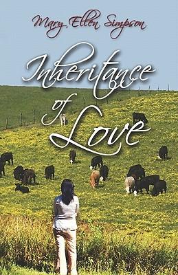 Inheritance of Love Mary Ellen Simpson