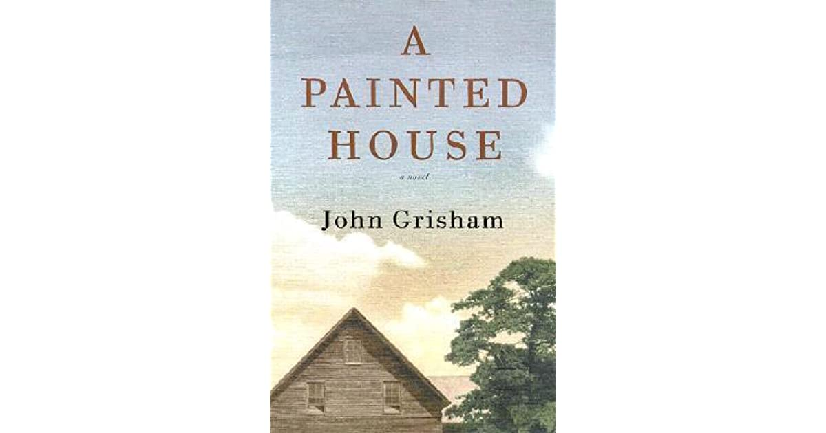 summary on a painted house Painted house by john grisham available in mass market on powellscom, also read synopsis and reviews the hill people and the mexicans arrived on the same day it was a wednesday, early in september.