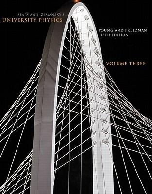 University Physics Volume 3 (CHS. 37-44)