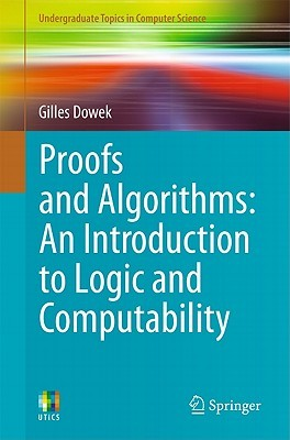 Proofs and Algorithms by Gilles Dowek