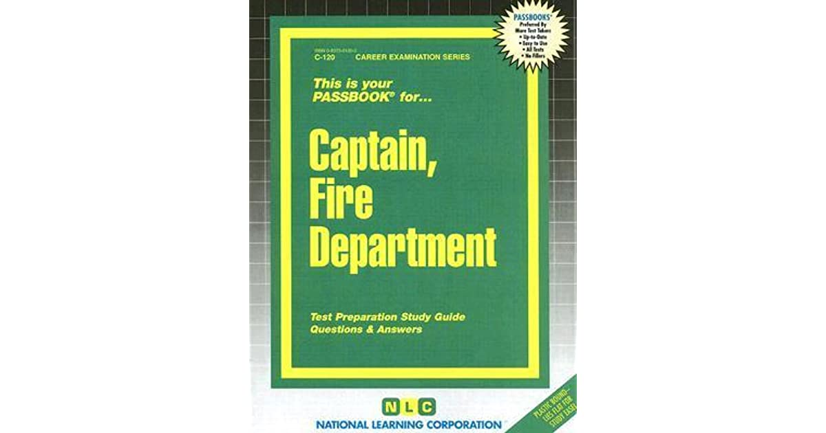 Captain Fire Department Career Examination Series By Jack