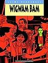 Love and Rockets, Vol. 11: Wigwam Bam