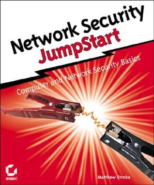 Network Security Jumpstart: Computer and Network Security Basics