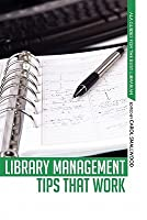 Library Management Tips That Work