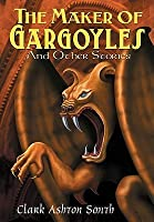 The Maker of Gargoyles