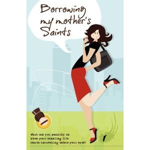 Borrowing My Mother's Saints