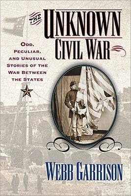 The Unknown Civil War