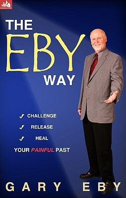 The Eby Way by Gary Eby
