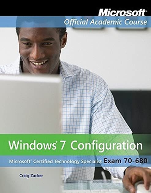 exam 70 680 windows 7 configuration with lab manual set by moac rh goodreads com