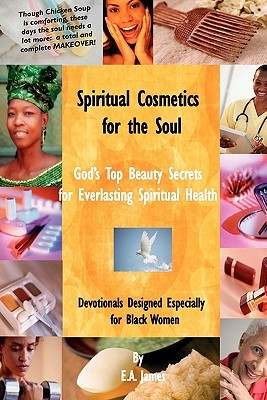 Spiritual Cosmetics for the Soul: 52-Week Devotional for Men and Women