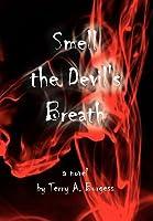 Smell the Devil's Breath: Uncommon Senses No. 4