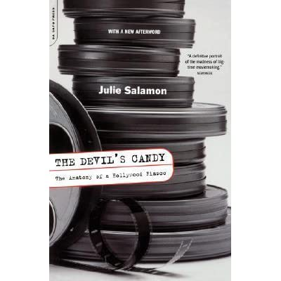 The devils candy the anatomy of a hollywood fiasco by julie salamon fandeluxe Images