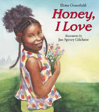Honey, I Love by Eloise Greenfield