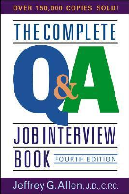 The Complete Q&A Job Interview Book 4th Ed - Jeffrey G
