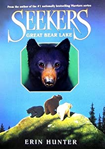 Great Bear Lake (Seekers, #2)