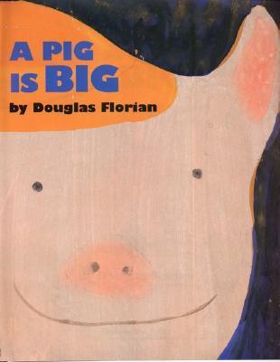 A Pig Is Big
