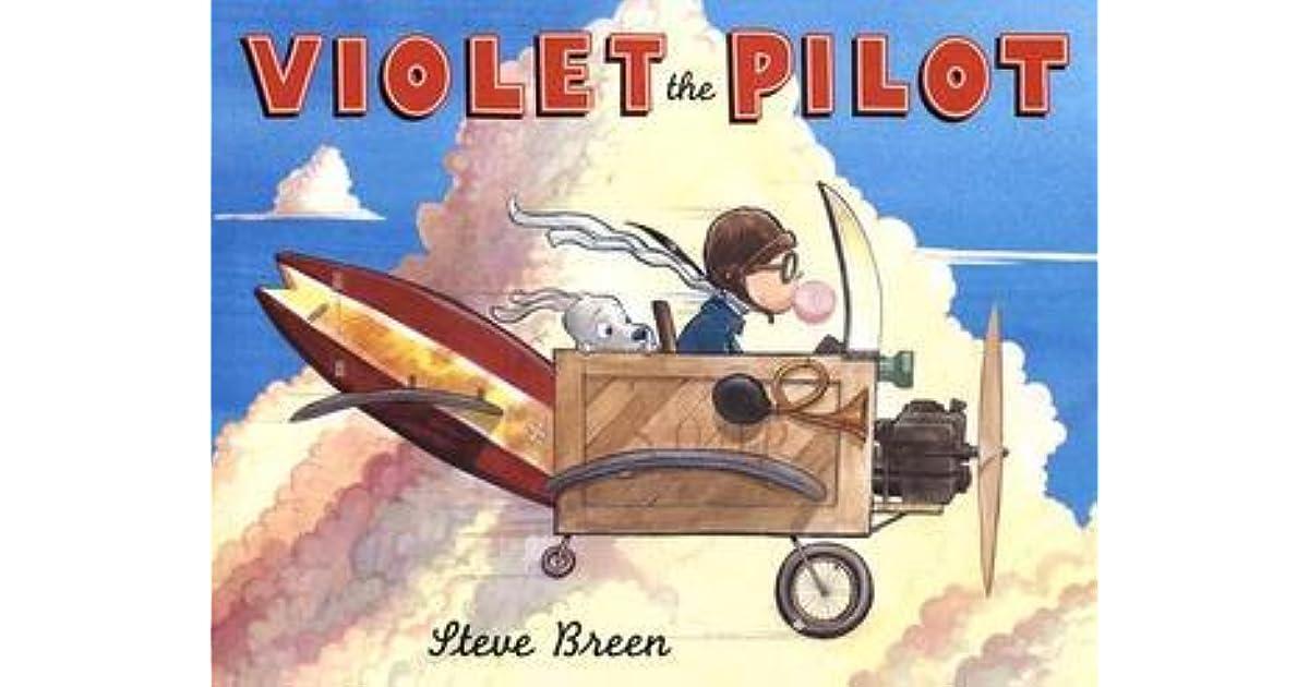 Violet The Pilot By Steve Breen