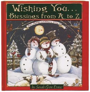 Wishing You...Blessings from A to Z by Sandi Gore Evans