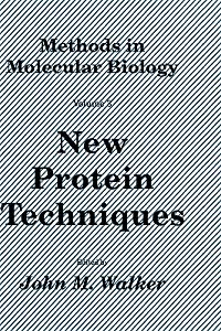 Methods in Molecular Biology, Volume 3: New Protein Techniques