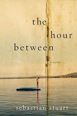 The Hour Between by Sebastian Stuart