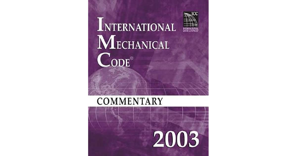 International Mechanical Code 2003 Commentary By Council ICC